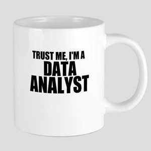 Trust Me, I'm A Data Analyst Mugs